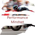 Performance Mindset